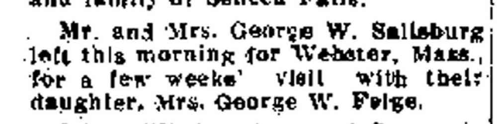 "George Washington SALISBURY - ""Mr. and Mrs. George W. Salisbury left this morning for Webster, Mass., for a few weeks' visit with"