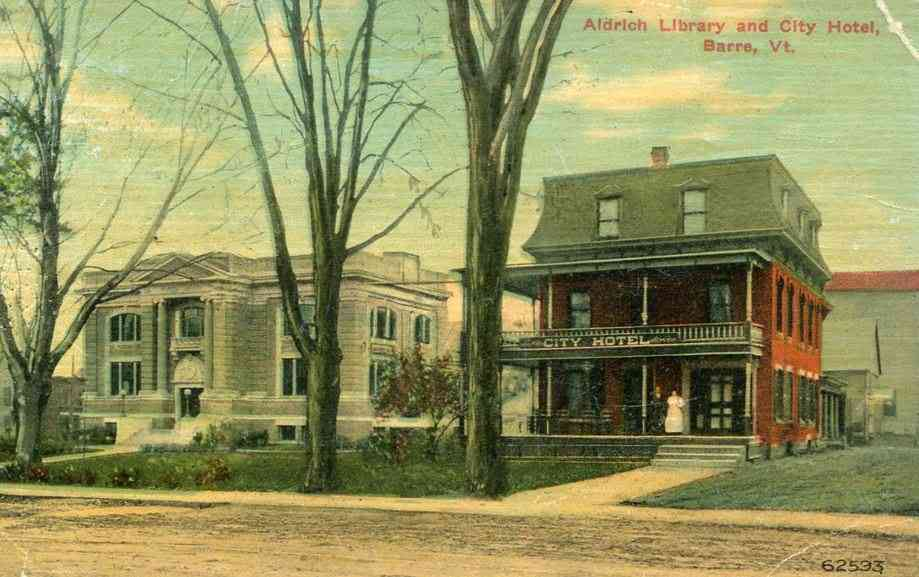 Barre, Vermont, USA - Aldrich Library and City Hotel, Barre, Vt.