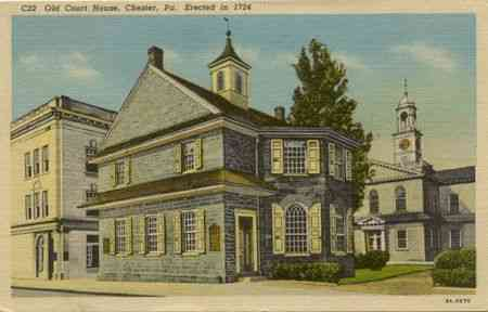 Chester, Pennsylvania, USA - Old Court House, Chester, Pa., Erected in 1724