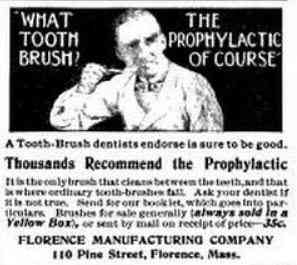 Northampton, Massachusetts, USA  - What Tooth Brush? The Prophylactic of Course