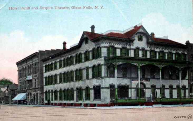 Glens Falls, New York, USA - Hotel Ruliff and Empire Theatre