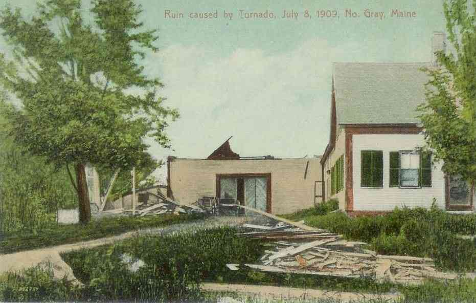Gray, Maine, USA - Ruin caused by Tornado, July 8, 1909, No. Gray, Maine.