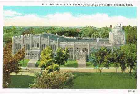 Greeley, Colorado, USA - Gunter Hall, State Teachers College Gymnasium