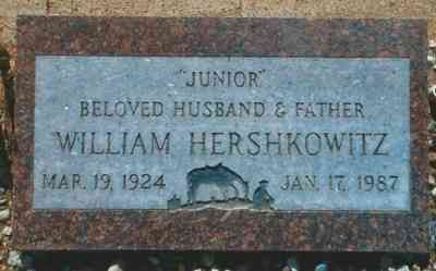 "William ""Junior"" HERSHKOWITZ - Grave"