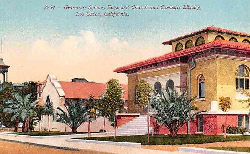 Los Gatos, California, USA - Grammar School, Episcopal Church and Carnegie Library