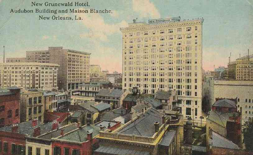 New Orleans, Louisiana, USA - New Grunewald Hotel. Audubon Building and Maison Blanche. New Orleans, La.