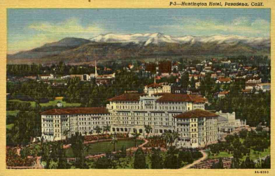 Pasadena, California, USA - Huntington Hotel