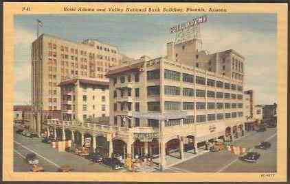 Phoenix, Arizona, USA - Hotel Adams and Valley National Bank Building