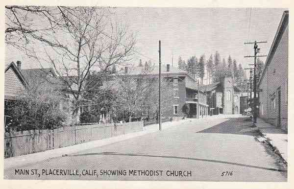 Placerville, California, USA (Hangtown) - Main St., Placerville, Calif., Showing Methodist Church