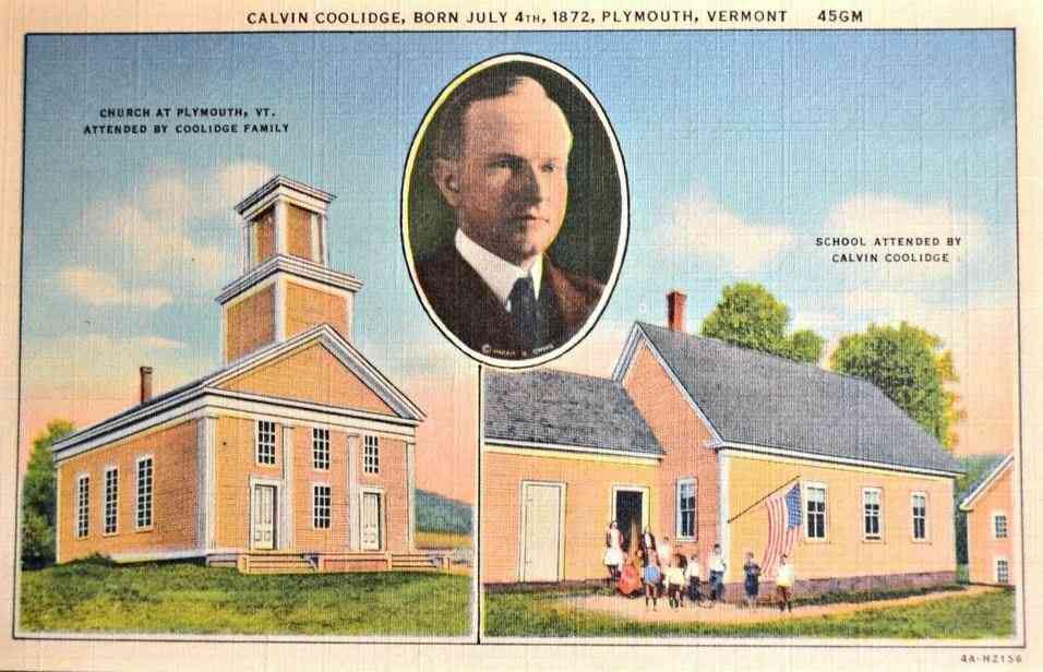 Plymouth, Vermont, USA - Calvin Coolidge, Born July 4th, 1872, Plymouth, Vermont