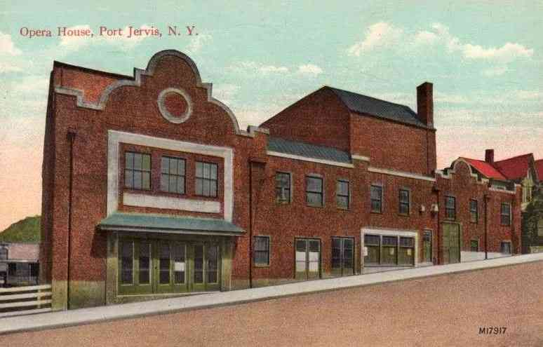 Port Jervis, New York, USA - Opera House, Port Jervis, N.Y.