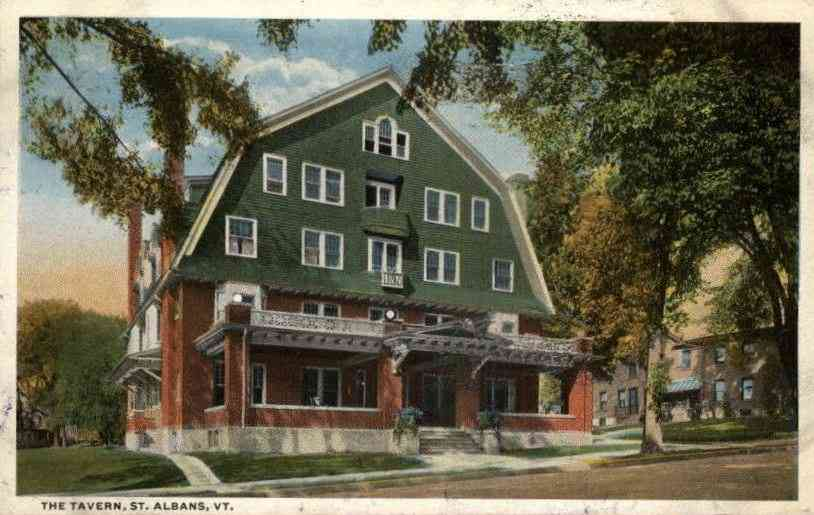 St Albans, Vermont, USA - The Tavern, St. Albans, Vt.