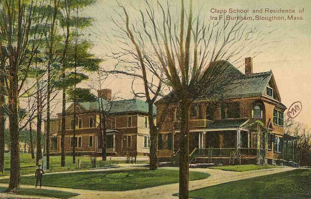 Stoughton, Massachusetts, USA - Clapp School and Residence of Ira F. Burnham, Stoughton, Mass.
