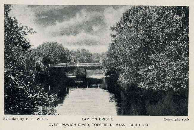 Topsfield, Massachusetts, USA - Lamson Bridge Over Ipswich River, Topsfield, Mass., Built 1814