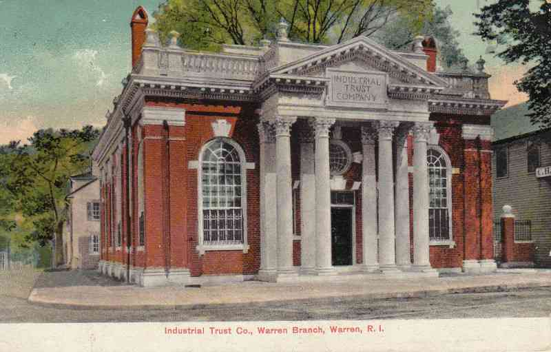 Warren, Rhode Island, USA - Industrial Trust Co., Warren Branch, Warren, R. I.