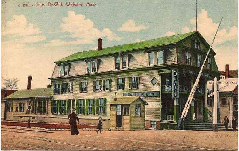 Webster, Massachusetts, USA - Hotel DeWitt, Webster, Mass.