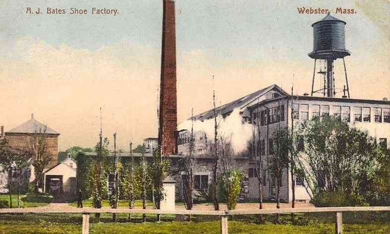 Webster, Massachusetts, USA - A. J. Bates Shoe Factory. Webster, Mass.