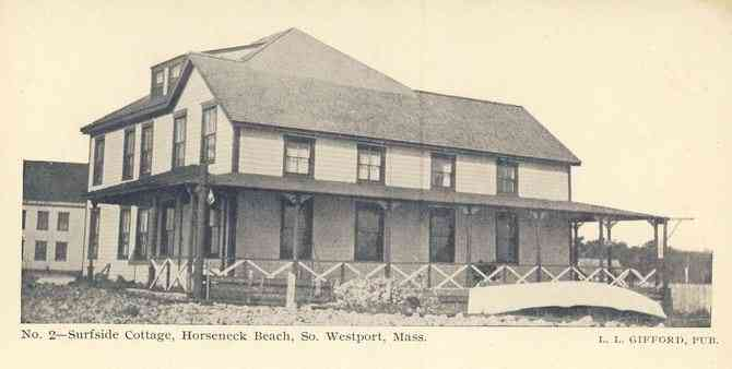 Westport, Massachusetts, USA (North Westport) - No. 2 - Surfside Cottage, Horseneck Beach, So. Westport, Mass.